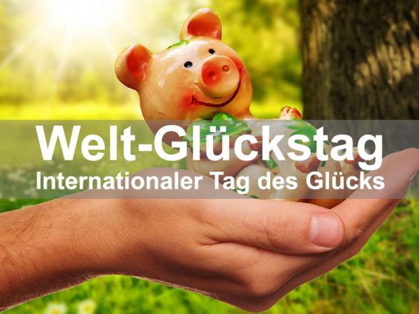 Internationaler Tag des Glücks